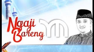 Ngaji Bareng Yusuf Mansur - QS 100 Al Adiyat