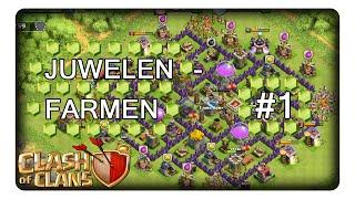 JUWELENFARMEN #1 || CLASH OF CLANS | Deutsch