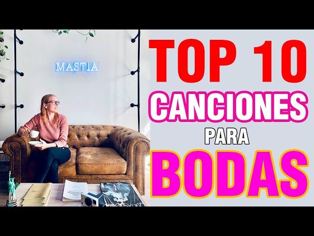🔝 Top 10 Canciones para Bodas | Las Mejores Canciones para Bodas | Musical Mastia