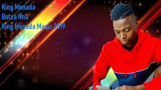 King Monada - Botxa Nna 2019