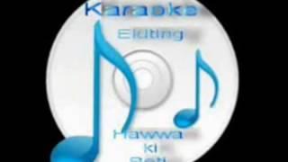 Kesi ne apna bana ke ( Patita ) Free karaoke with lyrics by Hawwa -