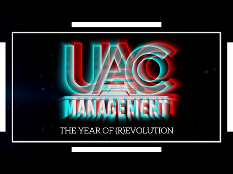 UAC Management - The Year Of (R)evolution!
