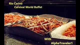 Take a look the Rio Casino World Carnival Buffet with me 4k