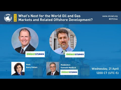 OTC Live: What's Next for the World Oil and Gas Markets and Related Offshore Development?