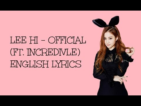 LEE HI (이하이) - OFFICIAL (feat. Incredivle) English Lyrics