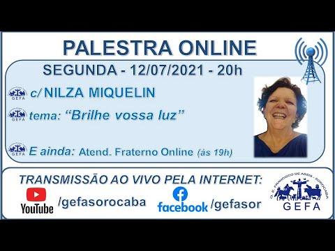 Assista: Palestra online - c/ NILZA MIQUELIN (12/07/2021)
