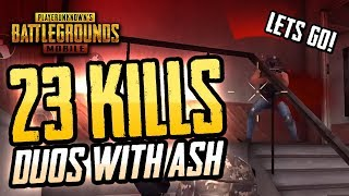 HOT DROPS FOR 23 KILLS - PUBG Mobile Duos w/ ASH