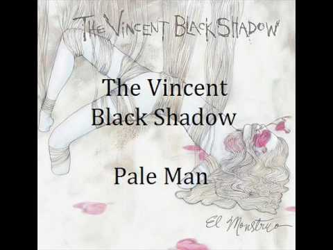 The Vincent Black Shadow - Pale Man
