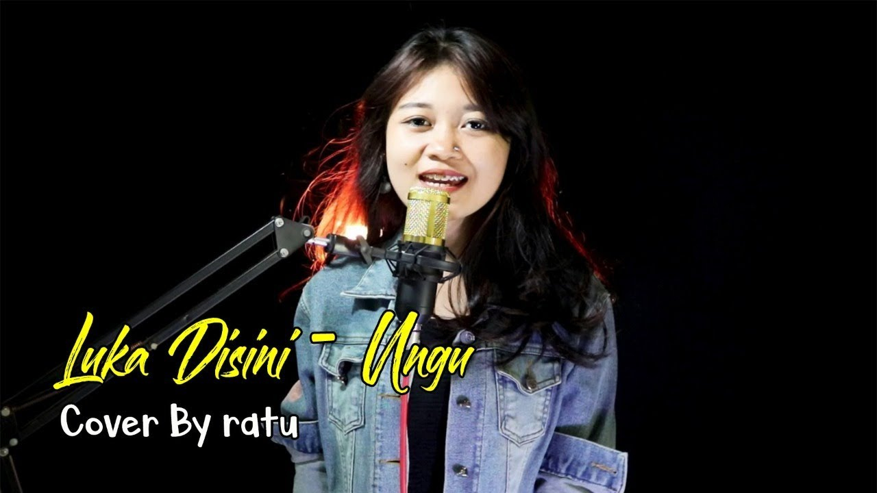 luka disini ungu cover ratu youtube