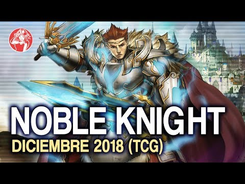 Noble Knight Deck (December 2018) + Analysis 📈 [ENG SUBS]
