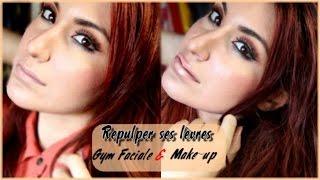 [ REPULPER SES LEVRES ] Gym faciale (prévenir des signes de l'âge) et Maquillage