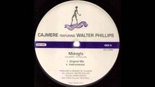 (2004) Cajmere feat. Walter Phillips - Midnight [Original Mix]
