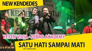 Download Mp3 New Kendedes - Satu Hati Sampai Mati  Yeyen Vivia Febro Academy  - Bersih Desa S
