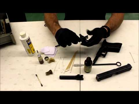Glock Pistol Cleaning and Lubrication