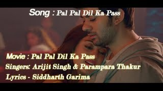 Pal Pal Dil Ke Paas Full Title Song (Lyrics) - Arijit Singh   Karan Deol   Romantic Song   New Songs