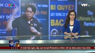 VTV1 - Phóng sự về Adam Khoo - Chuyên mục Thế giới 24h chuyển động