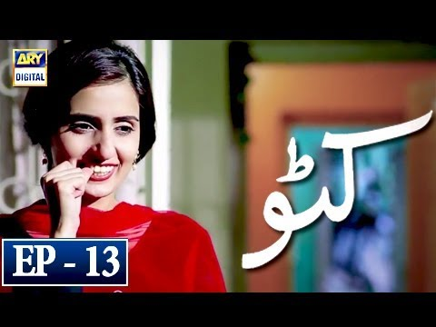 Katto - Episode 13 - 2nd May 2018 - ARY Digital Drama
