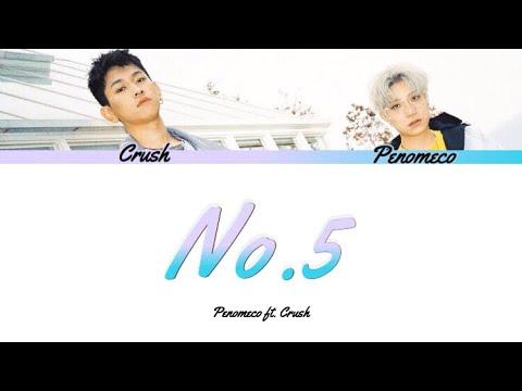 Penomeco - No.5 Ft. Crush Color Coded Lyrics (Han/Rom/Eng)
