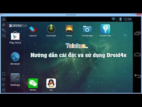 Hướng Dẫn Cài đặt Và Sử Dụng Droid4x | Taichua.com