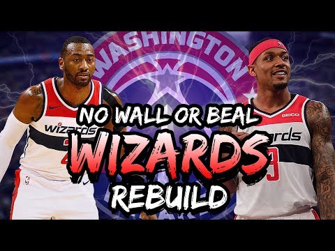 Rebuilding the Washington Wizards 2019! Traded John Wall & Bradley Beal! NBA 2K19 My League