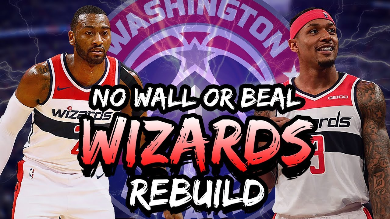 new concept c4b01 218d5 Rebuilding the Washington Wizards 2019! Traded John Wall & Bradley Beal!  NBA 2K19 My League