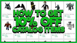 HOW TO GET 10% OFF CATALOG ITEMS!! | SAVE ROBUX | Roblox