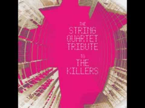 Somebody Told Me - The String Quartet Tribute to The Killers