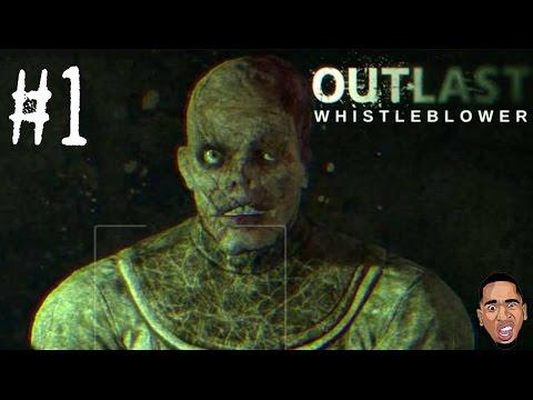Outlast Whistleblower #1 - I F#*%ING QUIT!