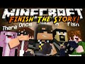 Minecraft Mini-Game : FINISH THE STORY 3!