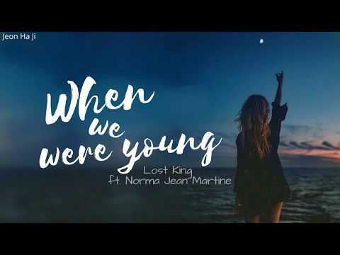 [Lyrics+Vietsub] When we were young - Lost Kings ft Norma Jean Martine