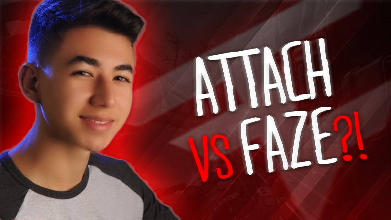Attach vs FaZe Clan! - YouTube