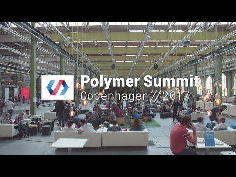 Polymer Summit 2017 Highlights