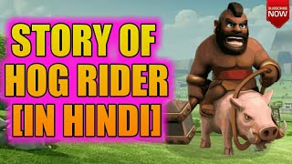 HOG RIDER STORY IN HINDI||CLASH OF CLANS