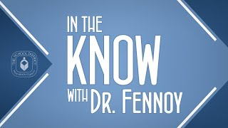 In The Know with Dr. Fennoy (5/7/21)