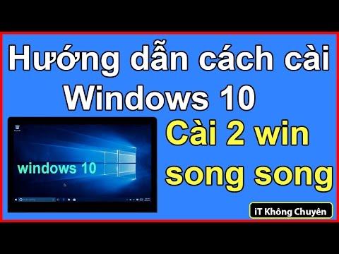 Hướng Dẫn Chi Tiết Cách Cài đặt Win 10, Cài Windows 10 Song Song Với Win Khác | IT Không Chuyên