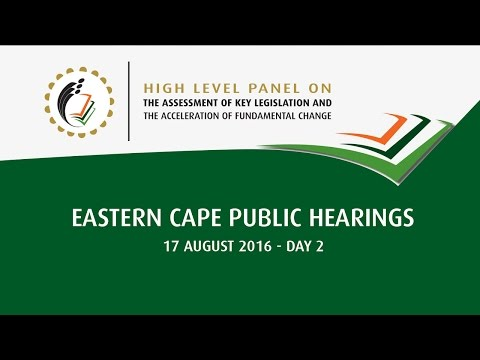 High Level Panel Eastern Cape Public Hearings: Day 2