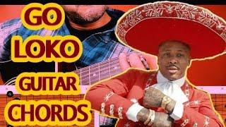 Go Loko Guitar - Chords - Tutorial. YG, Tyga, Jon Z