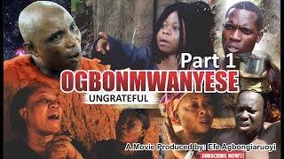OGBONMWANYESE PART 1 2019 BENIN MOVIE