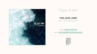 """stuck on repeat"" by The Jazz June"