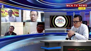 MCN [LIVE]   DEBATE NIGHT ∎ အာဏာရပါတီ (NLD) ရွေးကောက်ပွဲအလွန်မှာ တိုင်းရင်းသားတွေရဲ့ သဘောထား အလေးထား