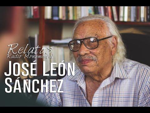 Relatos de Radio Monumental: José León Sánchez