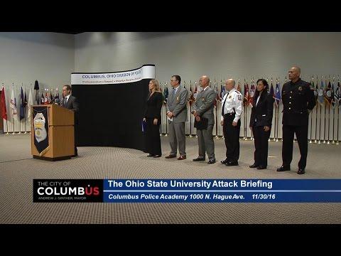 Press Conference: OSU Campus Attack Briefing