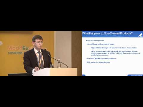 Impact on OTC Derivatives Clearing: Roland Sapsford Calypso Technology World Exchange Congress