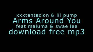 Xxx Tentacion Arms Around You Mp3