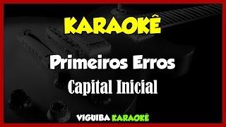 Baixar Primeiros Erros -  Capital Inicial / VERSÃO KARAOKÊ