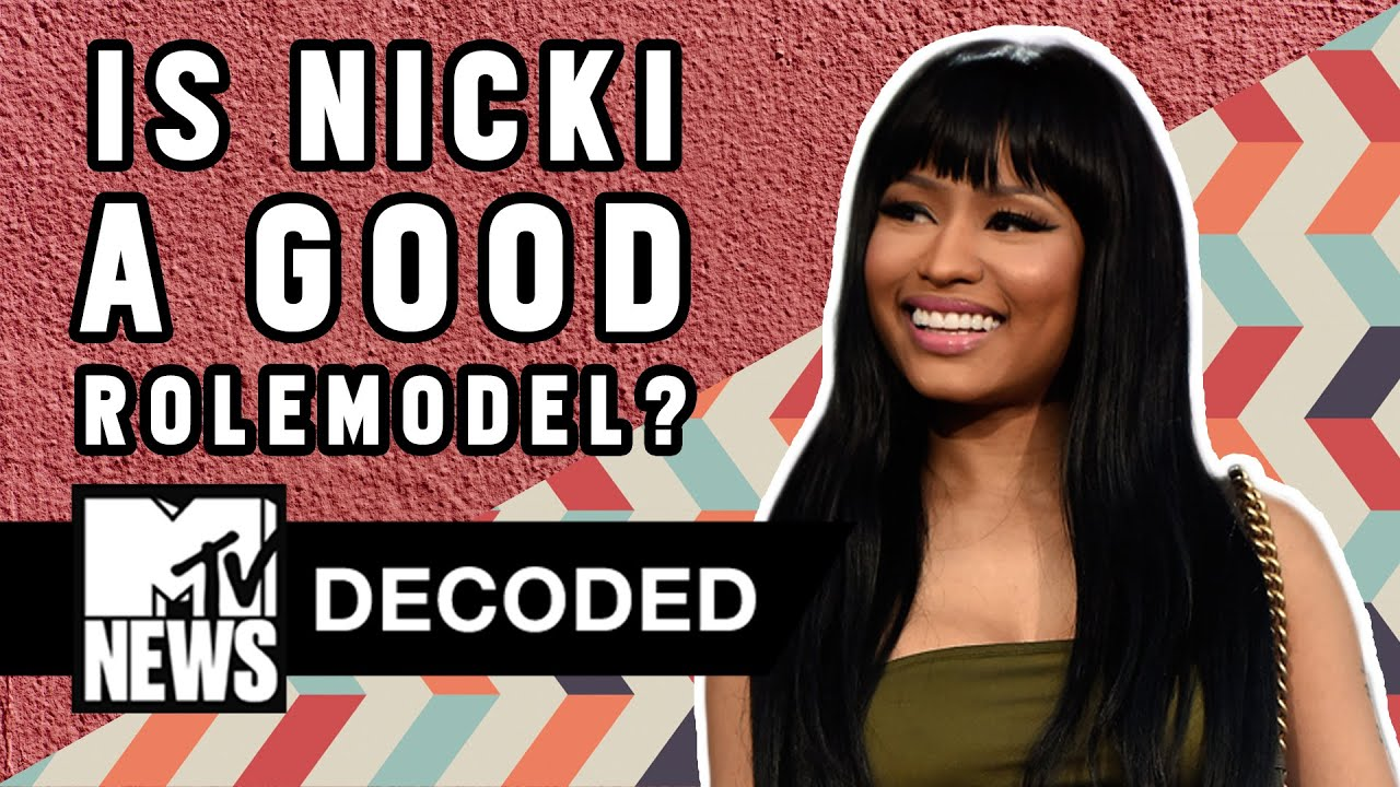 Is Nicki Minaj a Good Role Model? | Decoded | MTV News