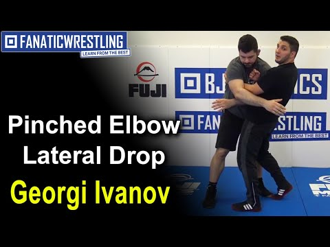 Pinched Elbow Lateral Drop By Georgi Ivanov Wrestling Techniques