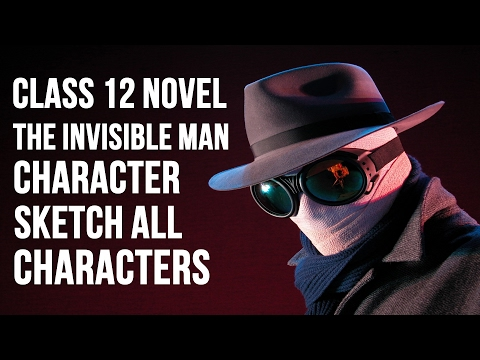 THE INVISIBLE MAN BY HG WELLS | CHARACTER SKETCH