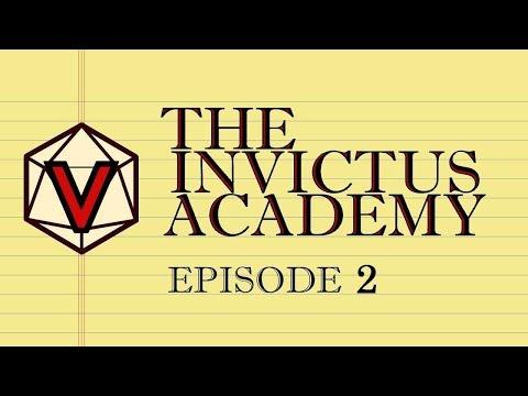 The INVICTUS RPG Academy: Episode 2