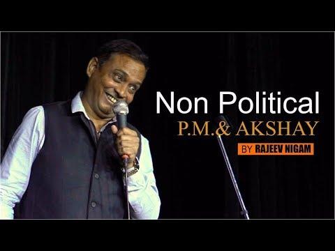 Vikas ki batein, Non Political PM, Akshay Kumar & Tej Bahadur Yadav (Election 2019) By Rajeev Nigam